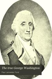 The True George Washington