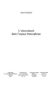 L'INTERCULTUREL DANS L'ESPACE FRANCOPHONE