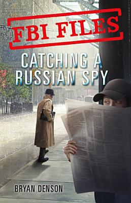 Catching a Russian Spy PDF