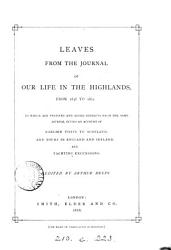 Leaves From The Journal Of Our Life In The Highlands From 1848 To 1861 C By Quen Victoria Ed By A Helps Book PDF