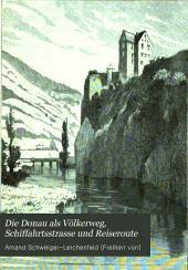 Die Donau als Völkerweg, Schiffahrtsstraße und Reiseroute