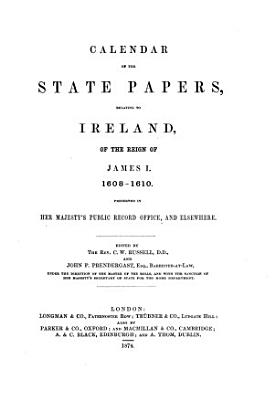 Calendar of the State Papers  Relating to Ireland  of the Reign of James I