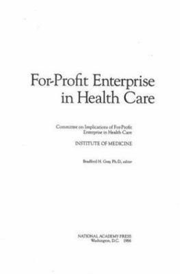 For-Profit Enterprise in Health Care