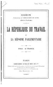 La république du travail et la réforme parlementaire