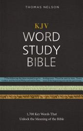 KJV, Word Study Bible, Ebook, Red Letter Edition: 1,700 Key Words that Unlock the Meaning of the Bible