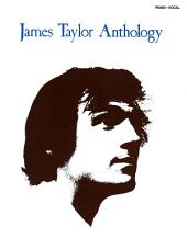James Taylor - Anthology Songbook