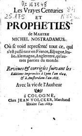 Les vrayes centuries et propheties de maistre Michel Nosatradamus ... ; avec la vie d l'autheur