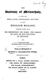 The Anatomy Of Melancholy     Being An Abridgment Of Burton S Celebrated Work