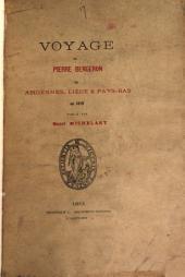 Voyage de Pierre Bergeron ès Ardennes, Liége & Pays-bas en 1619, publ. par H. Michelant