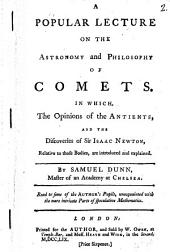 A Popular Lecture on the Astronomy and Philosophy of Comets ...