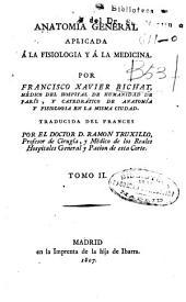 Anatomía general aplicada á la fisiología y á la medicina: Volumen 2