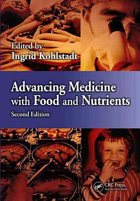 Advancing Medicine with Food and Nutrients  Second Edition PDF