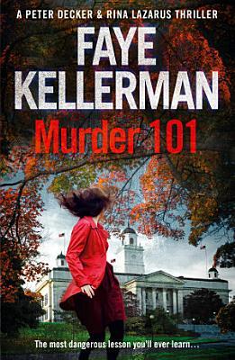 Murder 101  Peter Decker and Rina Lazarus Crime Thriller  PDF