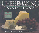 Cheesemaking Made Easy Book
