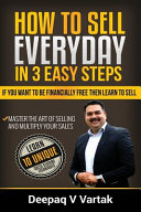 How to Sell Everyday in 3 Easy Steps