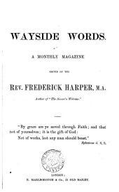 Wayside words [formerly Gilead] ed. by F. Harper
