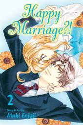 Happy Marriage?!: Volume 2