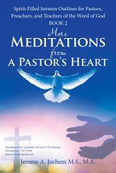 More Meditations from a Pastor   S Heart PDF