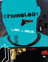 Criminology: The Core: Edition 5