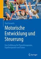 Motorische Entwicklung und Steuerung PDF
