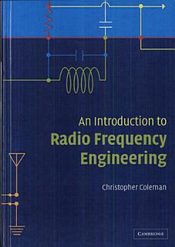 An Introduction to Radio Frequency Engineering PDF