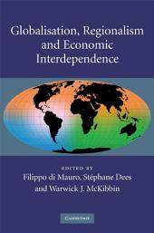 Globalisation, Regionalism and Economic Interdependence