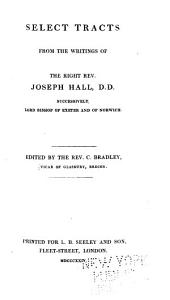 Select Tracts from the writings of ... J. H. ... Edited by C. Bradley