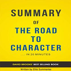 The Road To Character By David Brooks Summary Analysis Book PDF