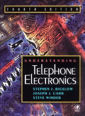 Understanding Telephone Electronics: Edition 4