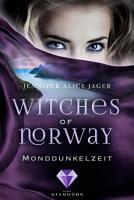 Witches of Norway 3  Monddunkelzeit PDF