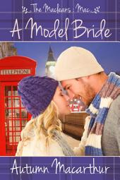 A Model Bride - The Macleans: Sweet and clean Christian romance in London and Scotland