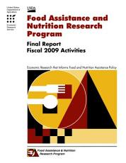 Food Assistance and Nutrition Research Program, Final Report
