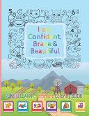 I Am Confident  Brave   Beautiful
