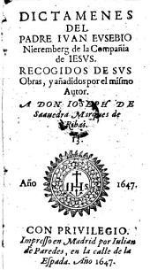 Dictamenes, recogidos de sus obras y anadidos (etc.)
