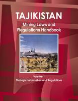 Tajikistan Mining Laws and Regulations Handbook Volume 1 Strategic Information and Regulations PDF