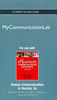 New Mycommunicationlab Without Pearson Etext    Standalone Access Card    For Human Communication in Society PDF