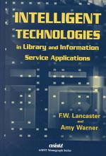 Intelligent Technologies in Library and Information Service Applications