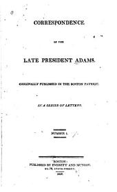 Correspondence of the Late President Adams