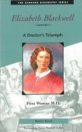 Elizabeth Blackwell: First Woman M.D.