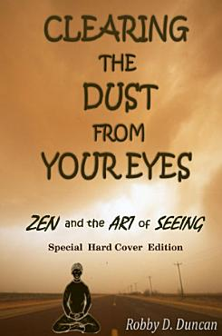 CLEARING the DUST from YOUR EYES  Special Hard Cover Edition  PDF