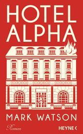 Hotel Alpha: Roman