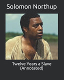 Twelve Years a Slave  Annotated  PDF