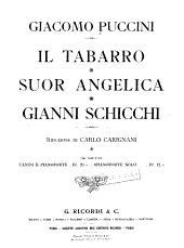 Il tabarro: Suor Angelica ; Gianni Schicchi