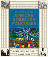 The Annotated African American Folktales