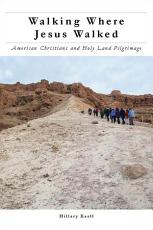 Walking Where Jesus Walked PDF