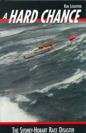 A Hard Chance: The Sydney-Hobart Race Disaster