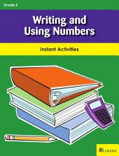 Writing and Using Numbers: Instant Activities