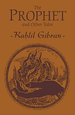 The Prophet and Other Tales
