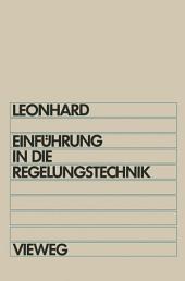 Einführung in die Regelungstechnik: Lineare und nichtlineare Regelvorgänge