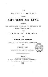 An Historical Account Of The Malt Trade And Laws Book PDF